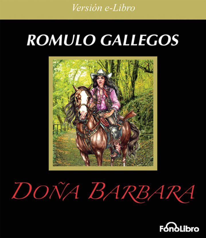 Doña Bárbara de Rómulo Gallegos en eLibro