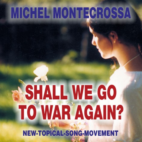 Shall we go to war again? - Michel Montecrossa CD