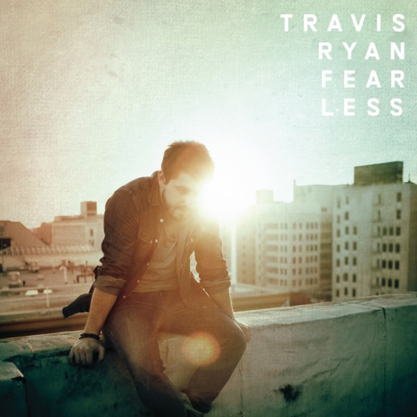 Travis Ryan - Fearless