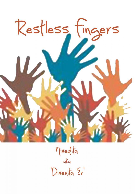 Restless Fingers