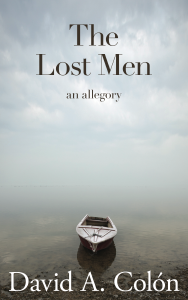 The Lost Men by David A. Colon from Elsewhen Press