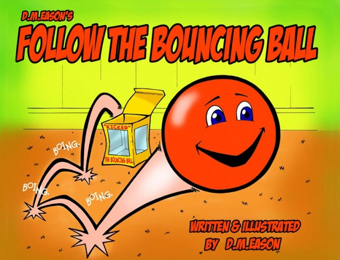 Follow the Bouncing Ball, Derrick M Eason