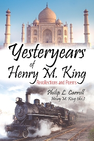 Yesteryears of Henry M. King