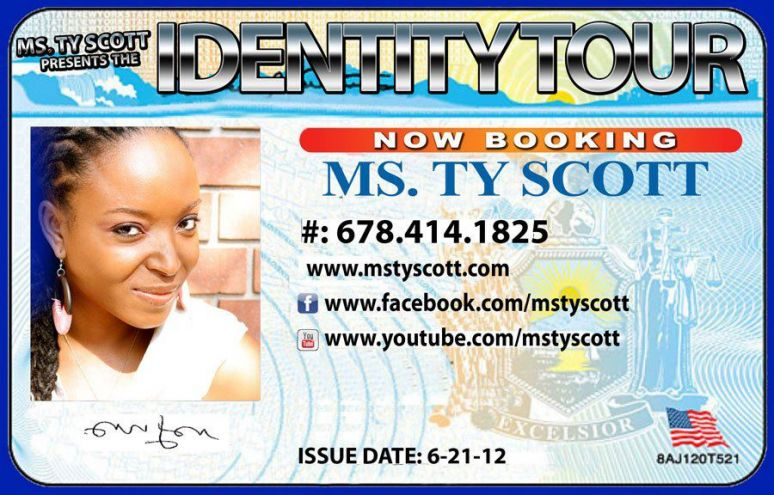 "Ms. Ty Scott Presents ""The Identity Tour"""