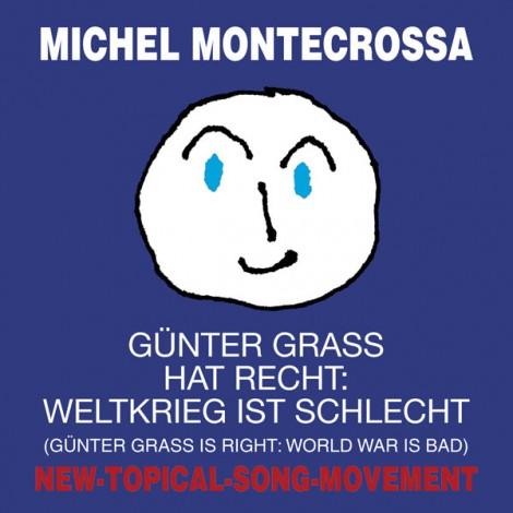 CD Günter Grass hat recht: Weltkrieg ist schlecht