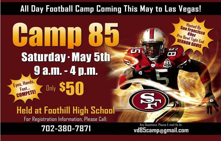 Camp85 Hosted by SF49ers Vernon Davis May 5, 2012