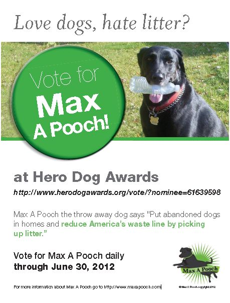 Max A Pooch is the throwaway dog against litter.