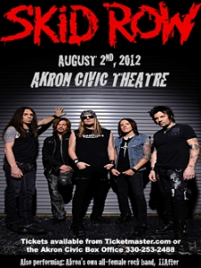 Skid Row To Perform In Akron Ohio On August 2, 2012