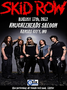Skid Row To Perform in Kansas City on August 17th, 2012 at Knuckleheads Saloon