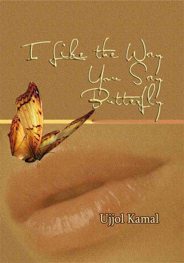 I Like the Way You Say Butterfly