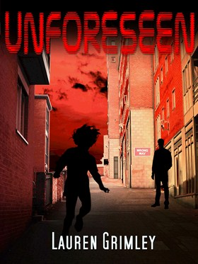 Unforeseen by Lauren Grimley 4 (Size B)