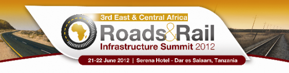 3rd East & Central Africa Road & Rails Infrastructure Summit 2012