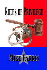 "Mike Farris' ""Rules of Privilege"""