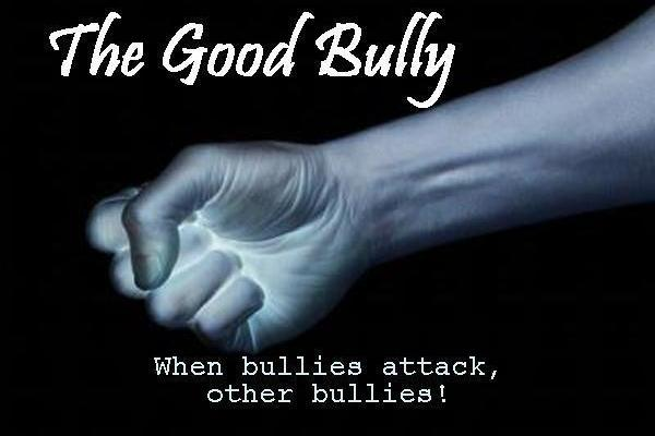Coming Soon: The Good Bully