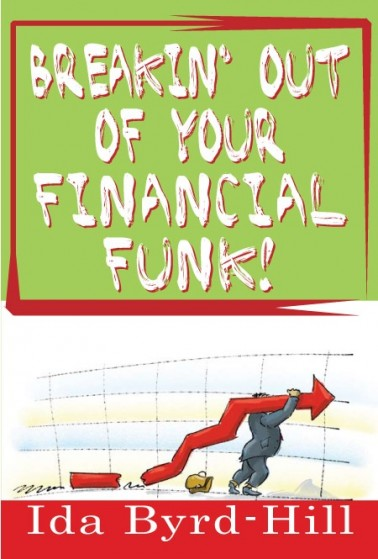 Breakin' Out of Your Financial Funk