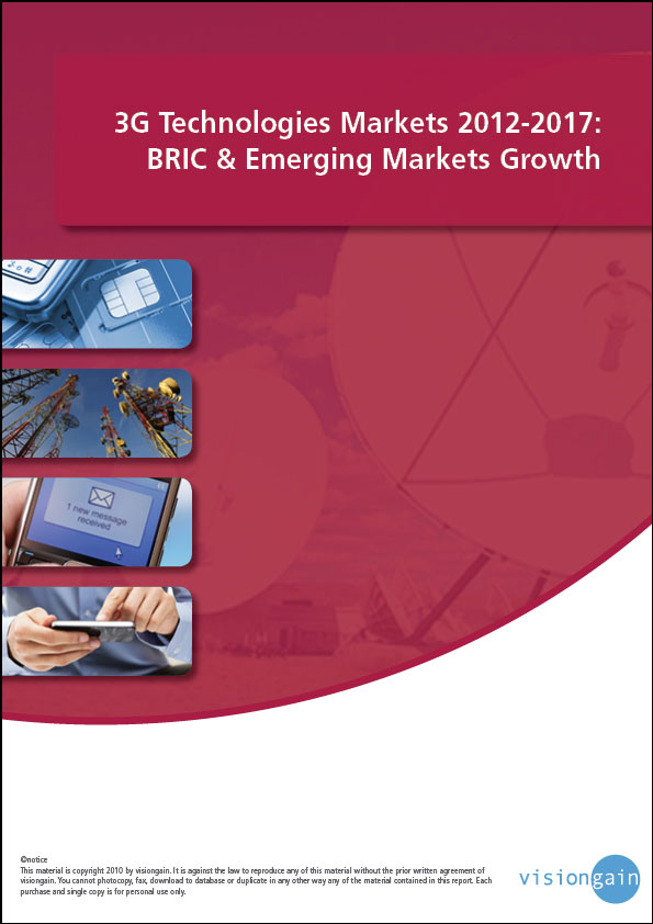 3G Technologies Markets 2012-2017: BRIC & Emerging Markets Growth