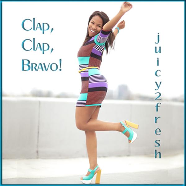 """Clap, Clap, Bravo!"" the Debut Single by juicy2fresh and Deux Frais Records"