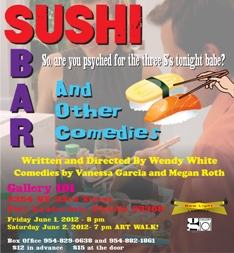 Sushi Bar and Other Comedies!  June 1 and 2, 2012