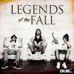 EDUBB - Legends of the Fall (Digital Age Media)
