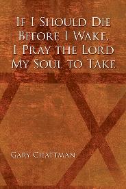 If I Should Die Before I Wake...