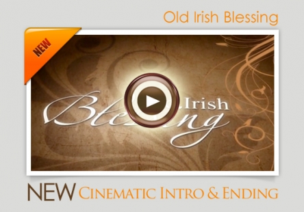 "Watch ""Old Irish Blessing"" Tribute Video Clip on our Website!"