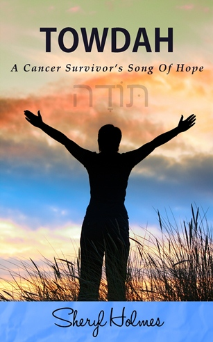 Towdah: A Cancer Survivor's Song of Hope
