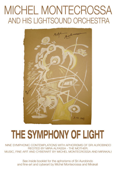 Michel Montecrossa's DVD - The Symphony Of Light