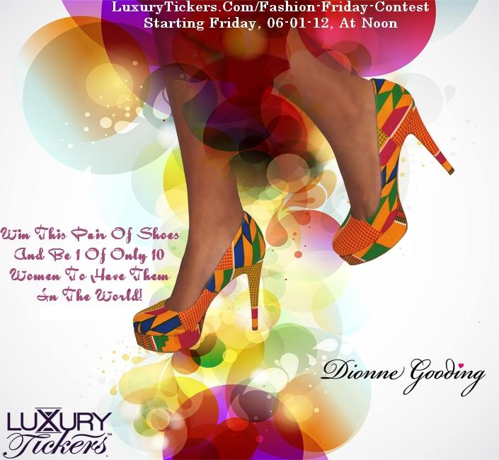LuxxuryTickers.Com And Dionne Gooding Contest