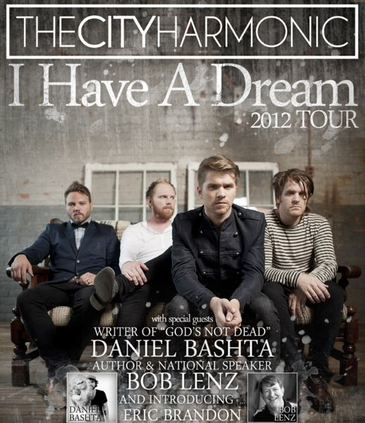 The City Harmonic 2012 I Have A Dream Tour