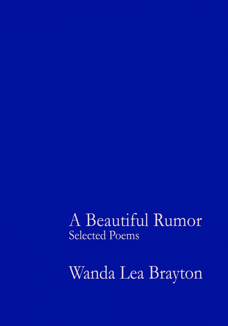 A Beautiful Rumor - Selected Poems