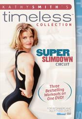 Kathy Smith: Super Slimdown Circuit