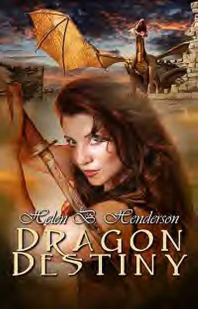Dragon Destiny by Helen Henderson. From Burst Books