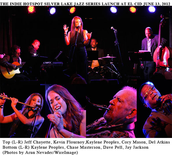 Indie Hotspot Silver Lake Jazz Series at El Cid on 6-13-12, Photos Arun Nevader
