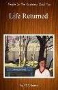 life returned