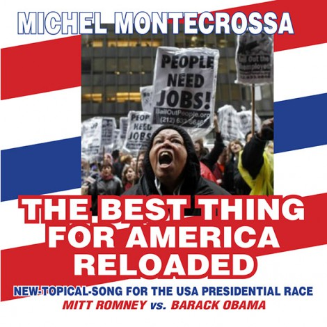 Michel Montecrossa's Single 'The Best Thing For America Reloaded'