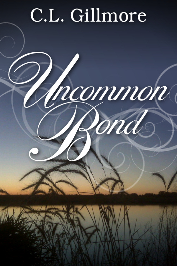 Uncommon Bond, a novel