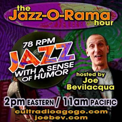 The Jazz-O-Rama Hour Saturdays 2pm on cultradioagogo.com