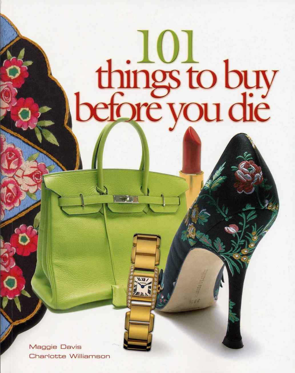 101 Things to Buy Before You Die