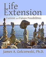 """""""Life Extension: Current and Future Possibilities"""""""