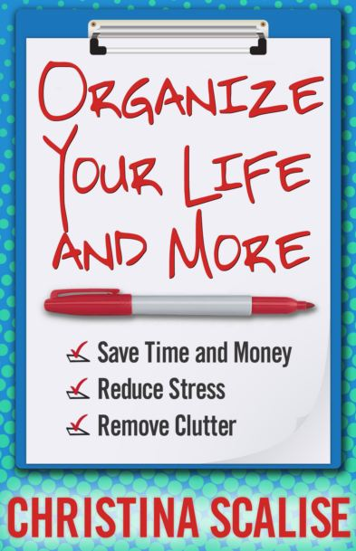 Organize Your Life and More!
