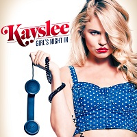 "Kayslee's Hit EP ""Girl's Night In"""