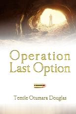 Operation Last Option