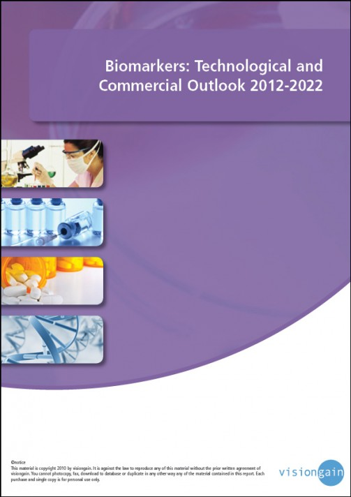 Biomarkers: Technological and Commercial Outlook 2012-2022