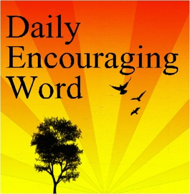 daily encouraging scripture start each morning with encouraging