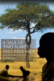 A Tale of Two Slaves and Free Men