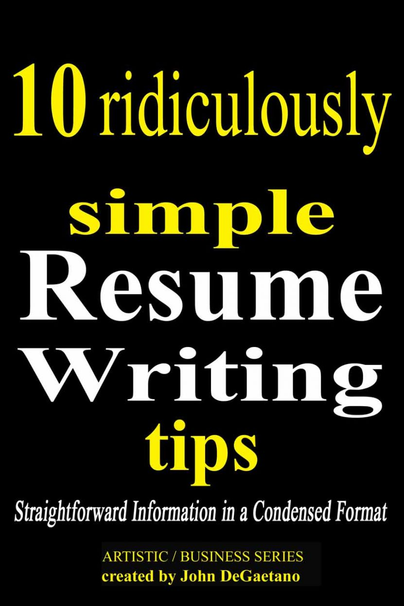 New Condensed Version Of How To Write A Great Resume Help For .