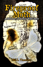 """Fireproof Moth"""