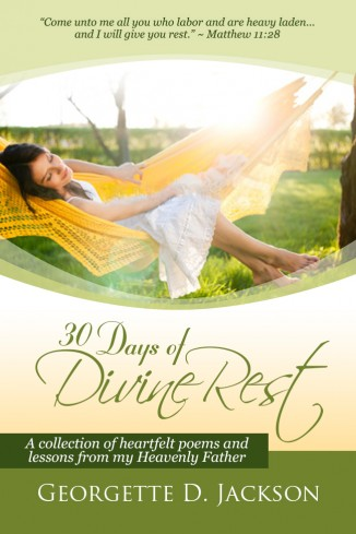 30 Days of Divine Rest by Georgette Jackson