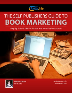 """The Self Publishers Guide to Book Marketing"""