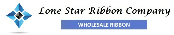 Lone Star Ribbon Company | Wholesale Ribbon Supplier